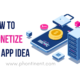 how to monetize an app